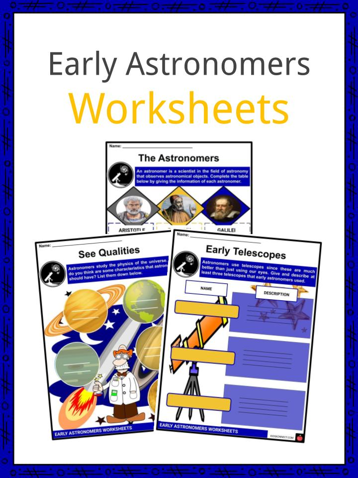 Early Astronomers Worksheets