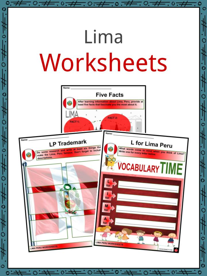 Lima Facts Worksheets Description People For Kids