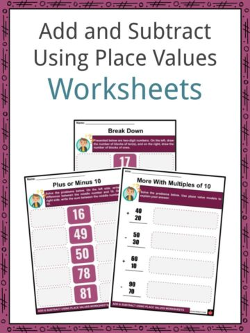 Add and Subtract Using Place Values Worksheets