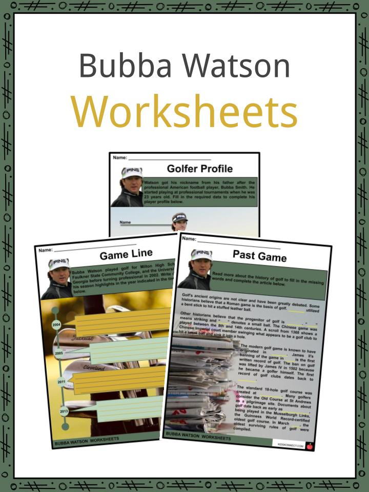 bubba watson facts worksheets early life career for kids bubba watson facts worksheets early