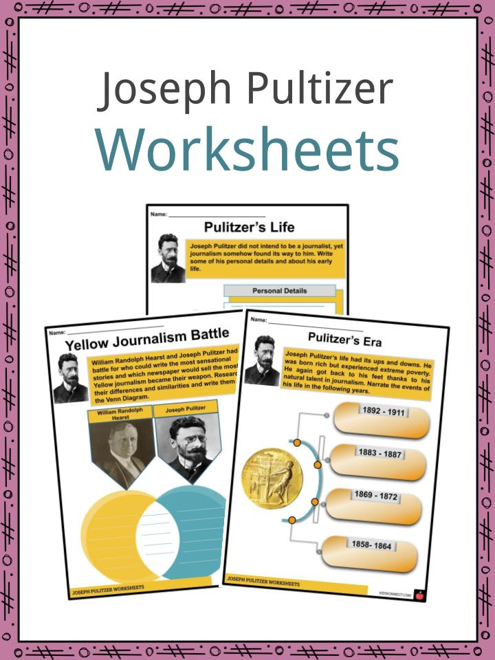 Joseph Pultizer Worksheets