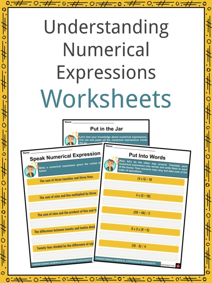 Understanding Numerical Expressions Worksheets